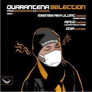 Quarantena Selection_ Day11_RIngotek_6Sensei aka ULDMC_Odia