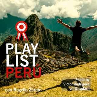 Play List Perú Fiestas Patrias 2019