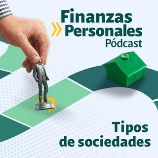 Finanzas Personales: ¿Qué tipo de sociedad es la mejor para su emprendimiento?