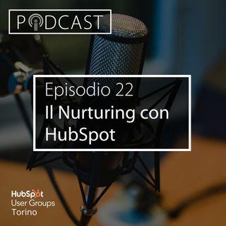 Pillole di Inbound #22 - Il Nurturing con HubSpot