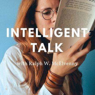 Intelligent Talk w/ Ralph McElvenny