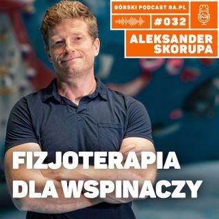#032 8a.pl - Aleksander Skorupa. Fizjoterapia dla wspinaczy.