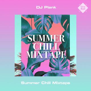 DJ Plank - Summer Chill Mixtape