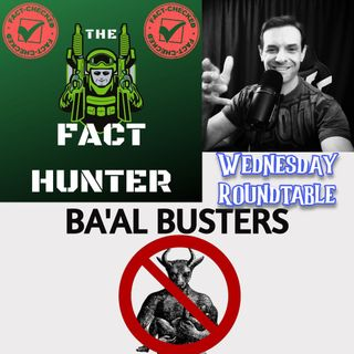Wednesday Roundtable with The Fact Hunter