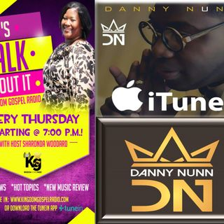 Recording Artist Danny Nunn On Lets Talk About It