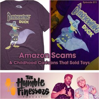 011 - Amazon Scams & Childhoods Cartoons and the Toys They Sold