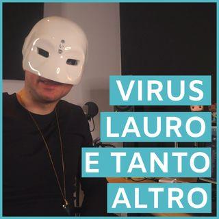 #129 - Il Meglio della Settimana: Corona Virus, Achille Lauro, All You Can Eat e tanto altro...