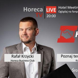 Relacje, wydarzenia odc. 43 - Hotel Meeting Online - poznaj prelegentów cz. 1