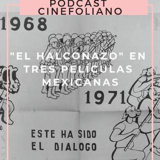 Cap. 12 El Halconazo en tres películas mexicanas