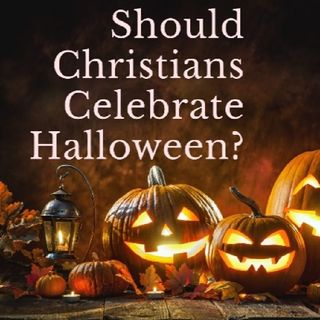 Are Christians Forbidden to Celebrate Halloween?