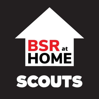BSR at Home - Scouts