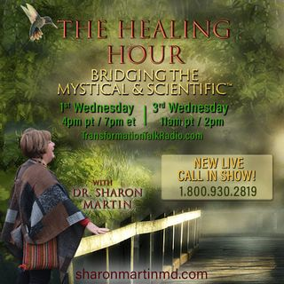 The Healing Hour with Dr. Sharon Martin