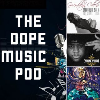 THE DOPE MUSIC POD Vol. 23: Neo-Soul, R&B, & Hip Hop