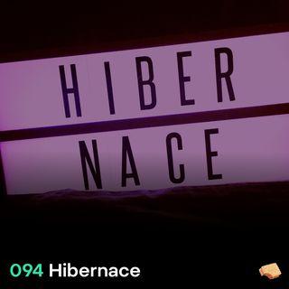 SNACK 94 Hibernace