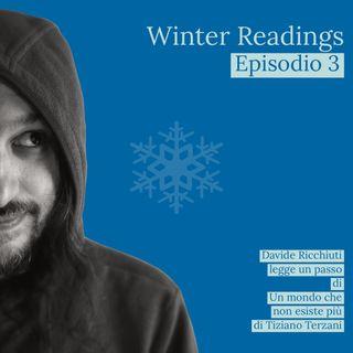Winter readings | Letture da Un mondo che non esiste più di Tiziano Terzani