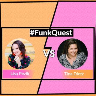 FunkQuest - Season 2 - Round 2 - Episode 22 - Lisa Pezik v Tina Dietz