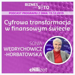 012: Cyfrowa transformacja w finansowym świecie - Sonia Wędrychowicz-Horbatowska