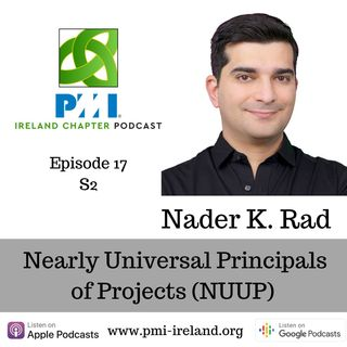 Nader K. Rad - Nearly Universal Principals of Projects (NUPP) - Episode 17 S2