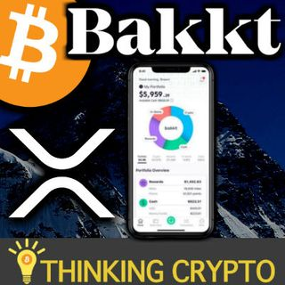 BAKKT CRYPTO APP Will Have Rewards & Multiple DIGITAL ASSETS - Ripple CEO Calls Out XRP FUD - Fedcoin in Works