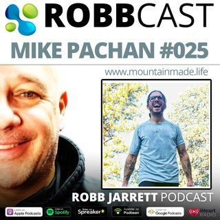 E:025 Mike Pachan | The Cannabis and CBD Industry