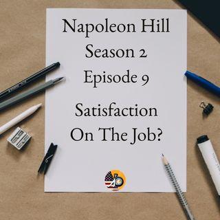 Positive Mental Attitude: Season 2 - Episode 9 - Job Satisfaction?