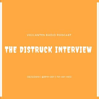 The Distruck Interview.