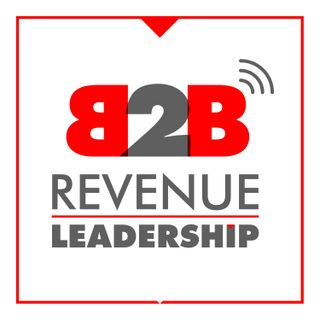 B2B Revenue Leadership - CEO, CRO, CMO, VC, Sales and Marketing Startup SaaS