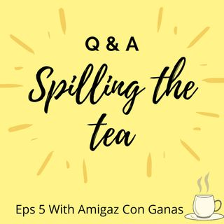 Q&A: Spilling the tea