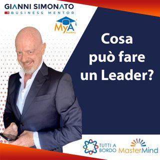 #43 Cosa può fare un Leader all'interno di un'azienda? Strategie Gianni Simonato Business Mentor