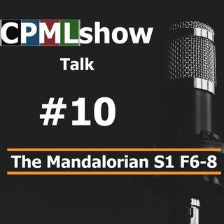 #10 The Mandalorian FINALE S1 F6-8