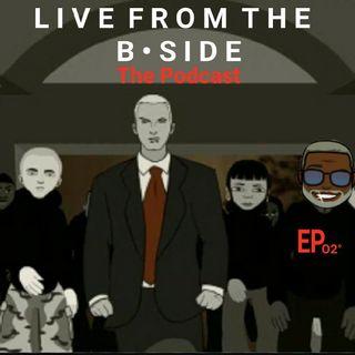 L I V E F R O M T H E B S I D E [The Podcast EP •02