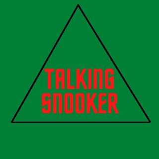Talking Snooker Episode 18 - World Championship first round review