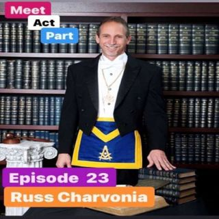 Meet, Act and Part-Episode 23-Russ Charvonia