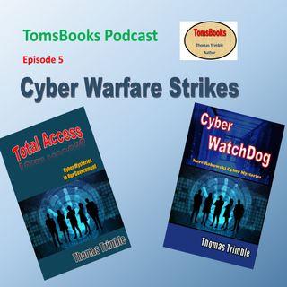 Ep5 - Cyber Warfare Strikes!