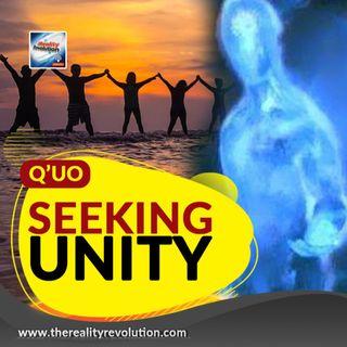 Q'uo - Seeking Unity