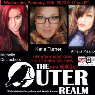 The Outer Realm Guest Katie Turner hosted by Michelle Desrochers Amelia Pisano Feb 19 2020