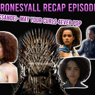 The #ThronesYall Recap Show - Episode 4
