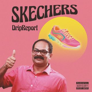 Skechers - DripReport [8D]