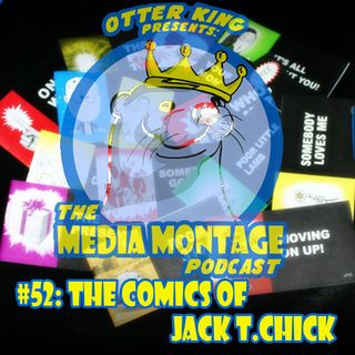 MMP 52: The Comics of Jack T. Chick