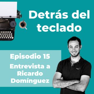 015. Entrevista a Ricardo Domínguez, copywriter