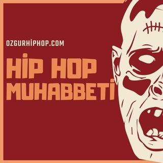 Hip Hop Muhabbeti #1 - Herkesin Rap Yapmaya Çalışması