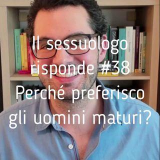 Perchè preferisco gli uomini maturi? La differenza di età in amore - Valerio Celletti #38