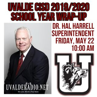 Dr. Hal Harrell / 2019/2020 School Year Wrap Up