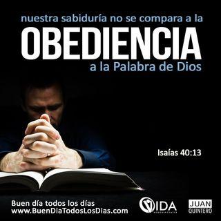 BUEN DÍA - LA OBEDIENCIA PRODUCE BENDICIÓN