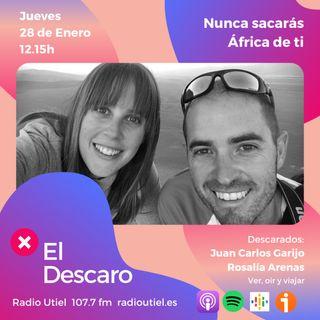 2x3 - El Descaro: Nunca sacarás África de ti - Juan Carlos Garijo y Rosalía Arenas (Ver, oír y viajar)