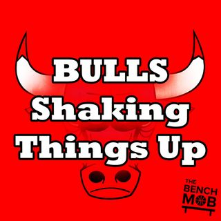 The Bulls Shaking Up the Front Office w/ Calida Taylor