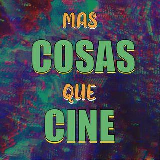 Más Cosas Que Cine E1 - Despertar Sexual (Con Anahí Soto)