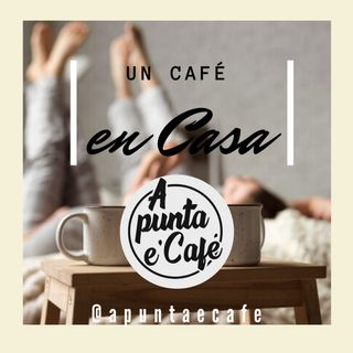 EP #1 Un café en casa