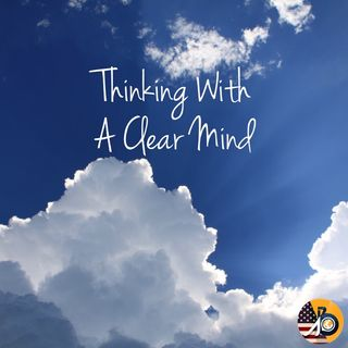 Thinking With A Clear Mind