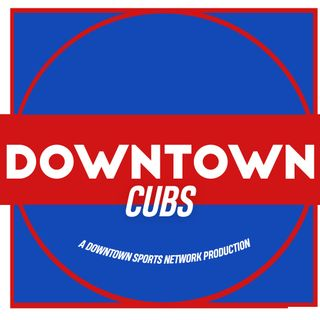 Downtown Cubs Podcast